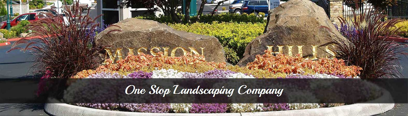 Your One Stop Landscaping Company